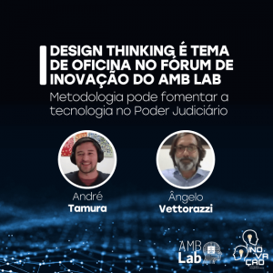 Design thinking é tema de oficina no Fórum de Inovação do AMB Lab